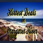 Margaret River Latest Deals