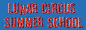 Lunar Circus Summer School