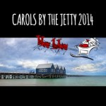 Carols by the Jetty @ Busselton – 15th December 2014